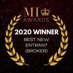 MI AWARDS WINNER 2020 - BEST NEW ENTRANT BROKER